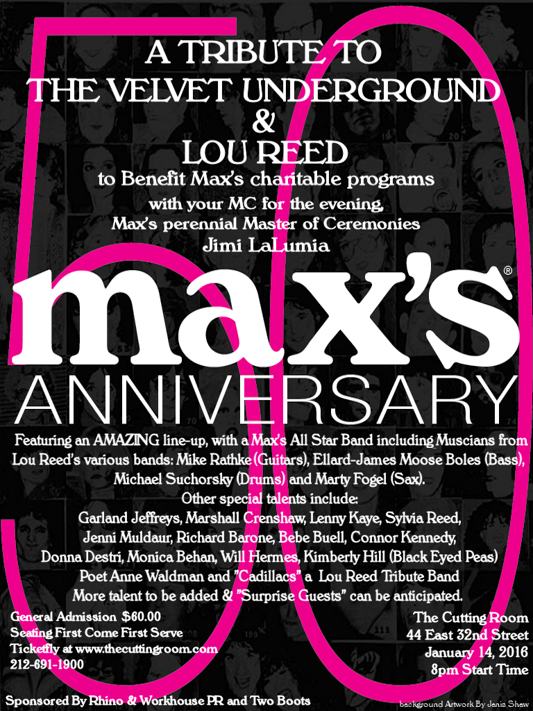 The Velvet Underground Lou Reed Tribute Concert Will Be A Night To Remember With An Amazing Line Up Of Talent Maxs All Star Band Featuring Musicians
